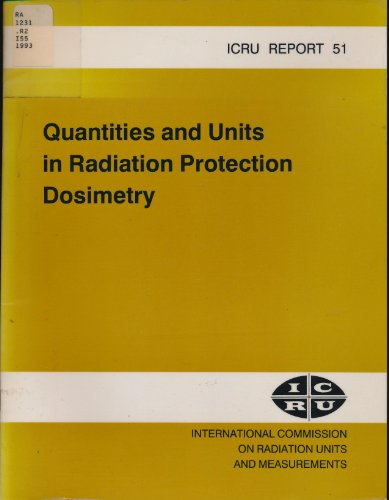 9780913394502: Quantities and Units in Radiation Protection Dosimetry (International Commission on Radiation Units and Measurements//I C R U Report)