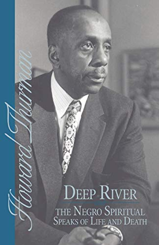9780913408209: Deep River and the Negro Spiritual Speaks of Life and Death