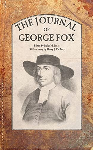 The Journal of George Fox: George Fox