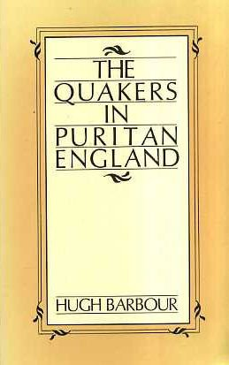 9780913408872: The Quakers in Puritan England
