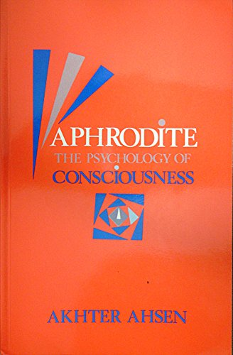 9780913412251: Aphrodite: The Psychology of Consciousness