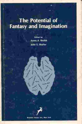 9780913412312: Potential of Fantasy and Imagination