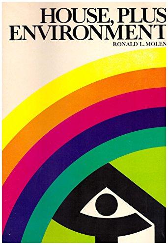 House, plus environment: Molen, Ronald L