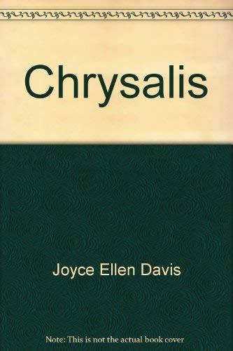 Chrysalis: Joyce Ellen Davis