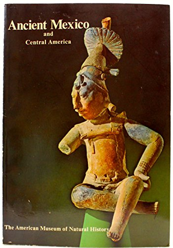 9780913424001: Ancient Mexico and Central America.
