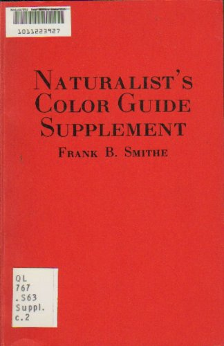 NATURALIST'S COLOR GUIDE SUPPLEMENT: Smithe, Frank B