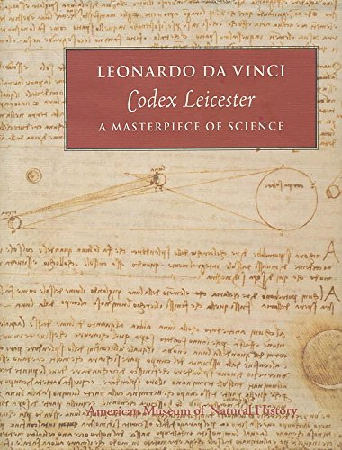 9780913424186: Leonardo Da Vinci Codex Leicester a Masterpiece of Science