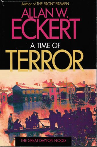9780913428023: A Time of Terror: The Great Dayton Flood