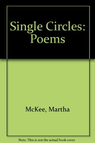 9780913428429: Single Circles: Poems