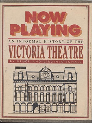 Now playing: An informal history of the Victoria Theatre: Ronald, Bruce W