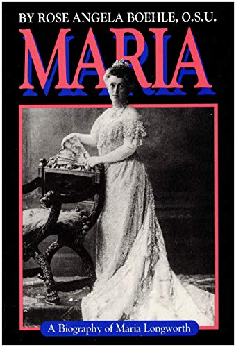 9780913428719: Maria: A Biography of Maria Longworth