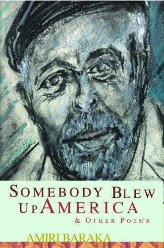 Somebody Blew Up America & Other Poems: Baraka, Amiri