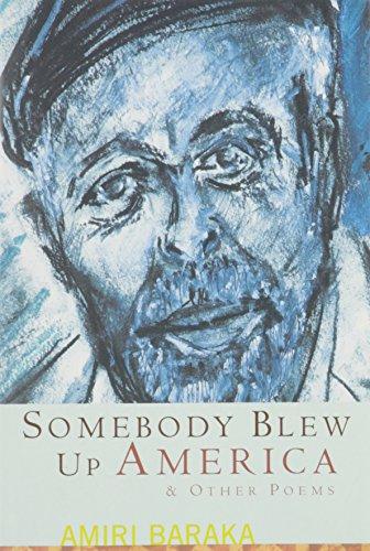 Somebody Blew Up America and Other Poems: Baraka, Amiri