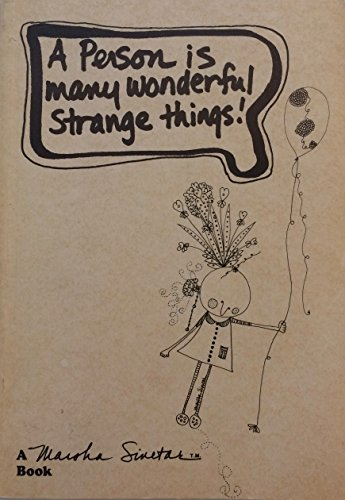 9780913458228: A person is many wonderful strange things!: Concept, original pen and ink drawings, and words