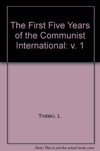 The First Five Years of the Communist: Trotskii, L.