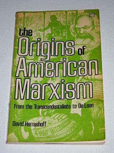9780913460269: Origins of American Marxism: From the Transcendentalist to De Leon