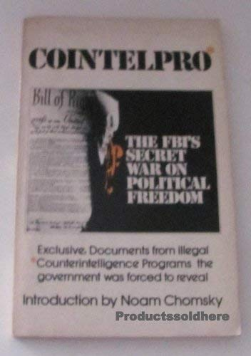9780913460429: Cointelpro: FBI's Secret War on Political Freedom