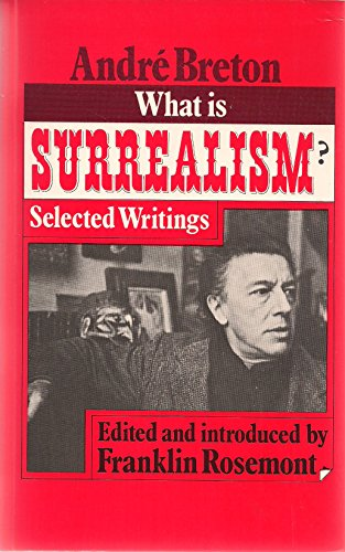 9780913460603: What is surrealism?: Selected writings