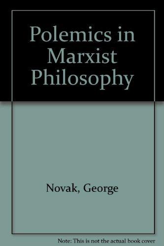 9780913460634: Polemics in Marxist Philosophy