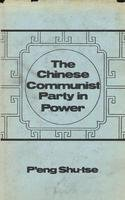 9780913460757: Chinese Communist Party in Power (English and Chinese Edition)