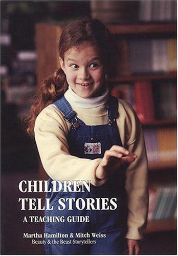9780913461204: Children Tell Stories: A Teaching Guide