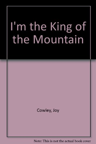 9780913461754: I'm the King of the Mountain
