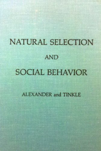 9780913462089: Natural Selection and Social Behavior: Recent Research and New Theory