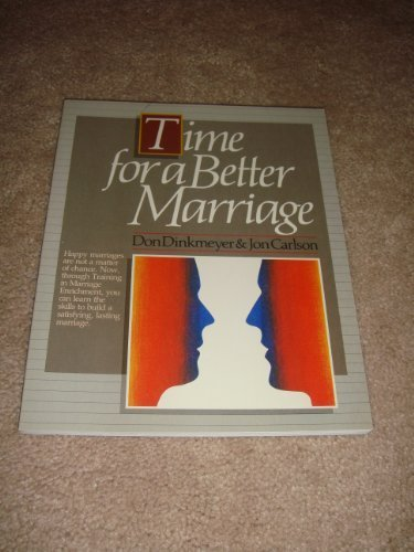 9780913476642: Time for a Better Marriage