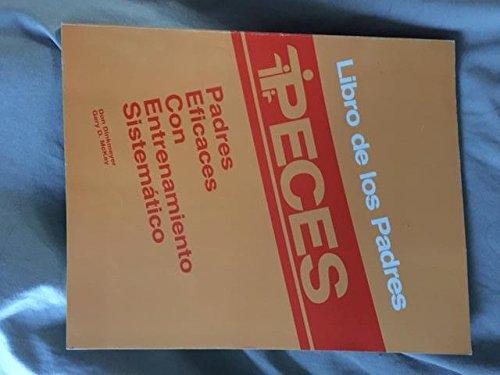 9780913476789: Padres Eficaces Con Entrenamier to Sistematico: Libro De Los Padres