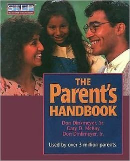 9780913476802: The Parent's Handbook: Systematic Training for Effective Parenting (Step)