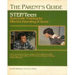 9780913476826: The Parent's Guide: STEP/Teen, Systematic Training for Effective Parenting of Teens