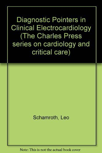9780913486870: Diagnostic Pointers in Clinical Electrocardiology: v. 1 (The Charles Press series on cardiology and critical care)