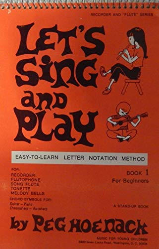 Let's Sing and Play, Book 1: Hoenack, Peg
