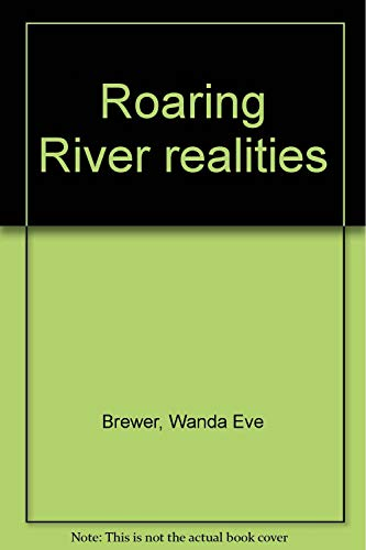 9780913504130: Roaring River realities