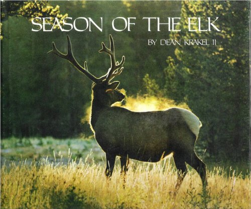 Season of the Elk: Dean Krakel