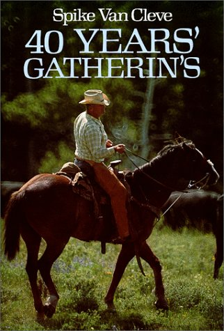 Forty Years' Gatherin's