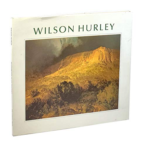 9780913504413: Wilson Hurley: An Exhibition of Oil Paintings