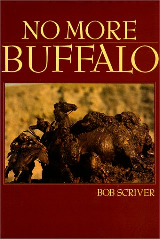 9780913504758: No More Buffalo