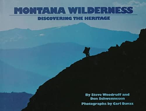 9780913504888: Montana Wilderness: Discovering the Heritage