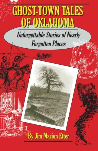 9780913507742: Ghost-Town Tales of Oklahoma: Unforgettable Stories of Nearly Forgotten Places