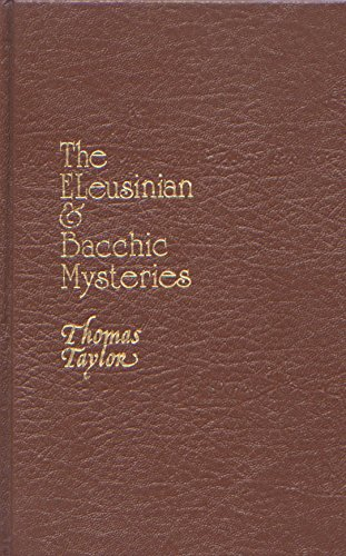 9780913510292: Eleusinian and Bacchic Mysteries: A Dissertation (Secret doctrine reference series)