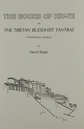 9780913510490: The Books of Kiu-Te or the Tibetan Buddhist Tantras: A Preliminary Analysis (Secret Doctrine Reference Series)