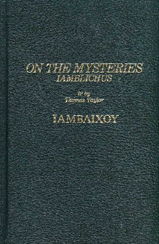 Iamblichus on the Mysteries of the Egyptians,: Iamblichus; Taylor, Thomas
