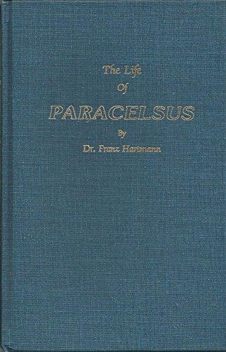 The Life of Philippus Theophrastus, Bombast of: Hartmann, Franz