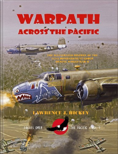 9780913511084: Warpath Across the Pacific: The Illustrated History of the 345th Bombardment Group During World War II