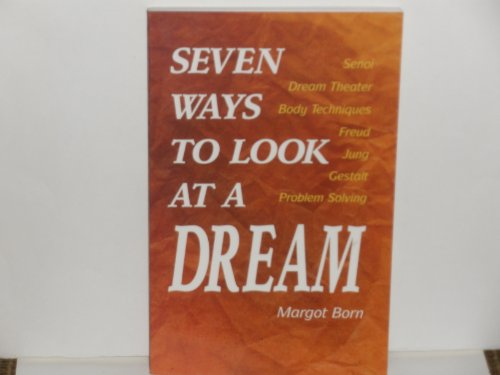 9780913515730: Seven Ways to Look at a Dream