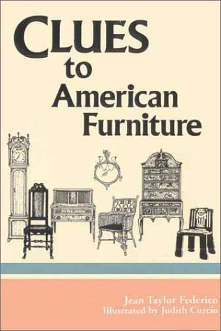 Clues to American Furniture