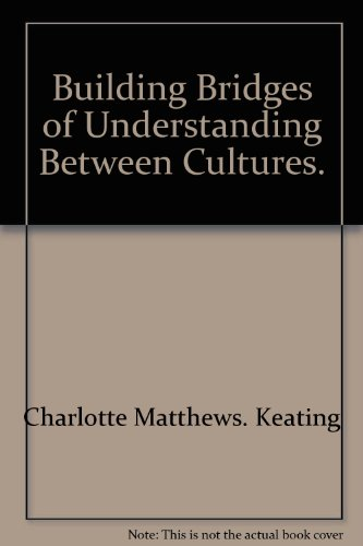 9780913540053: Building Bridges of Understanding Between Cultures.