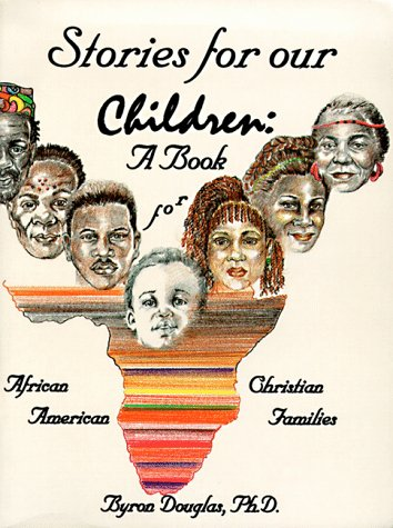 9780913543450: Stories for Our Children: A Book for African American Christian Families