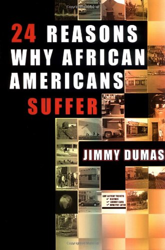 9780913543634: 24 Reasons Why African Americans Suffer